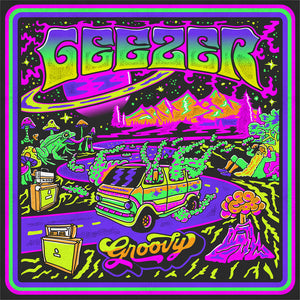 Geezer - Groovy Limited (LP) (TRANSPARENT GREEN)