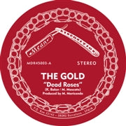 Gold, The - Dead Roses (7 INCH)