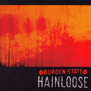 Hainloose - Burden State (CD)