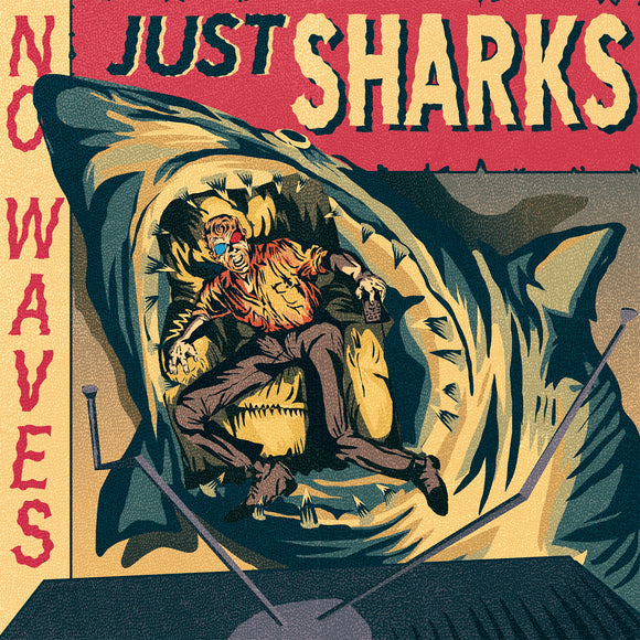 Mad Doctors, The - No Waves, Just Sharks (LP)