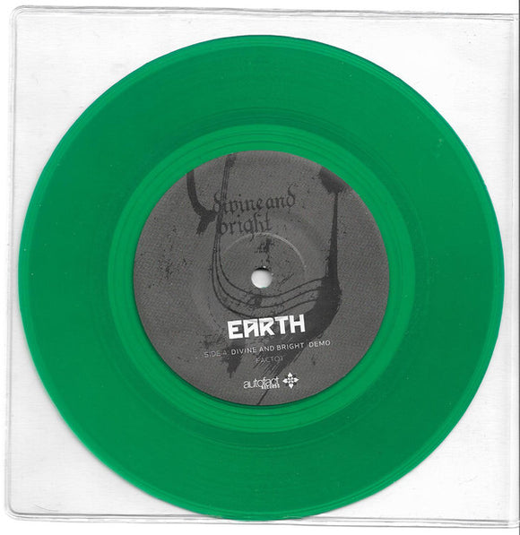 Earth - Divine And Bright (7 INCH) (CLEAR GREEN)