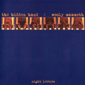 Hidden Hand / Wooly Mammoth - Night Letters Split (CD)