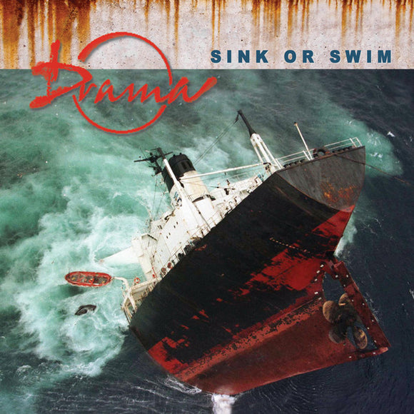 Drama - Sink Or Swim (CD)