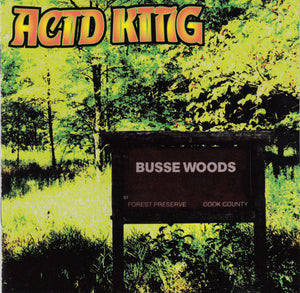 Acid King - Busse Woods (CD)