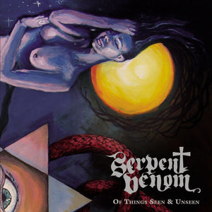Serpent Venom - Of Things Seen & Unseen (CD)