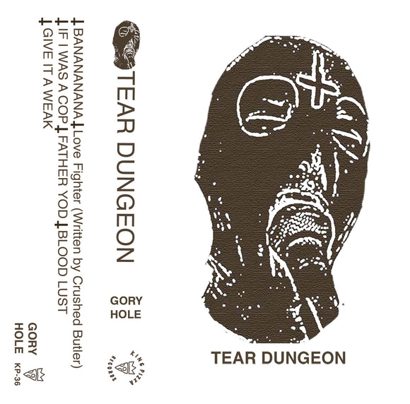 Tear Dungeon - Gory Hole (CASS)