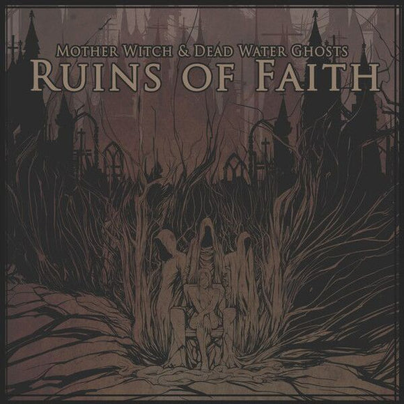 Mother Witch & Dead Water Ghosts - Ruins Of Faith (CD)