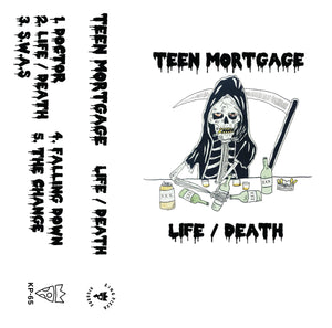 Teen Mortgage - Life / Death (CASS)