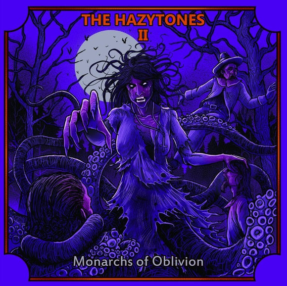 Hazytones, The - The Hazytones II: Monarchs Of Oblivion (LP)