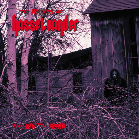 Hounds Of Hasselvander - The Ninth Hour (CD)