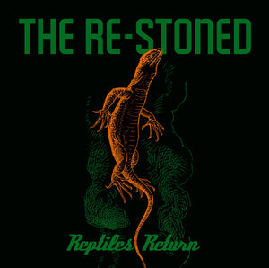 Re-Stoned, The - Reptiles Return (CD)