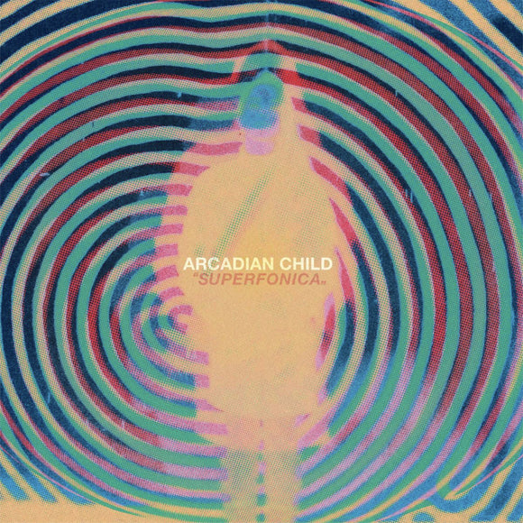 Arcadian Child - Superfonica (CD)