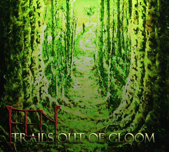 Fen - Trails Out Of Gloom (CD)