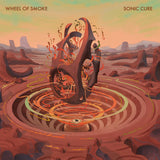 Wheel Of Smoke - Sonic Cure (LP)