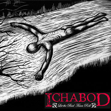 Ichabod - Let The Bad Times Roll (CD)