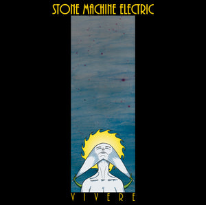 Stone Machine Electric - Vivere (CD)