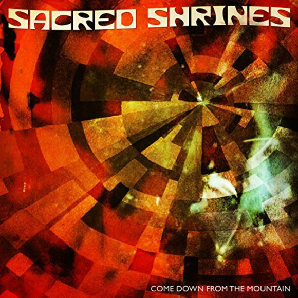 Sacred Shrines - Come Down From The Mountain (CD)