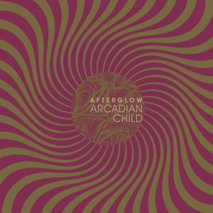 Arcadian Child - Afterglow (CD)