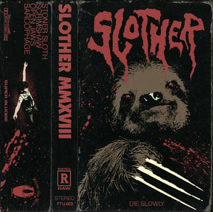 Slother - MMXVIII (CASS)