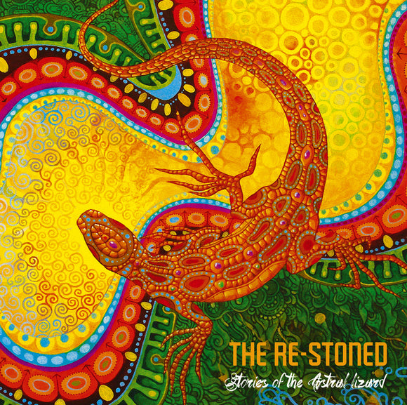 Re-Stoned, The - Stories Of The Astral Lizard (CD)