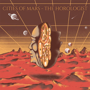 Cities Of Mars - The Horologist (LP)