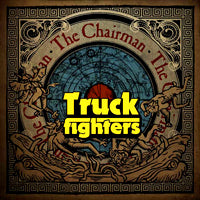 Truckfighters - The Chairman (IMPORT) (10 inch) Cover Art
