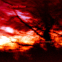 Colour Haze - Ewige Blumenkraft (Re-issue) (IMPORT) (CD) Cover Art