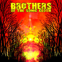 Brothers of the Sonic Cloth - Self Titled (CD) Cover Art
