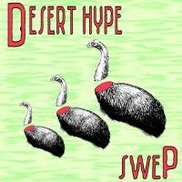 Desert Hype - Swep (IMPORT) (CD) Cover Art
