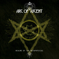 Arc of Ascent - Realms of the Metaphysical (IMPORT) (CD)
