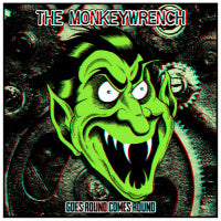 The Monkeywrench - Goes Round Comes Round (LP) Cover Art