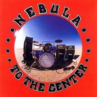Nebula - To the Center (IMPORT) (CD) Cover Art
