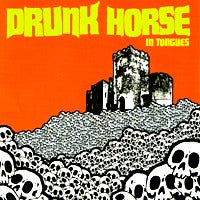 Drunk Horse - In Tongues (CD) Cover Art