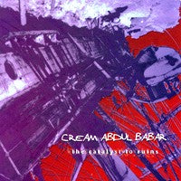 Cream Abdul Babar - The Catalyst to Ruins (CD) Cover Art