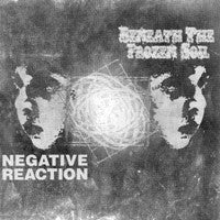 Negative Reaction/Beneath the Frozen Soil - Split CD (IMPORT) (CD) Cover Art