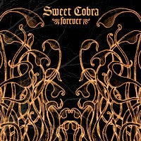 Sweet Cobra - Forever (CD) Cover Art