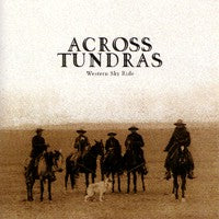 Across Tundras - Western Sky Ride (CD) Cover Art