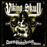 Viking Skull - Doom, Gloom, Heartache & Whiskey (CD) Cover Art