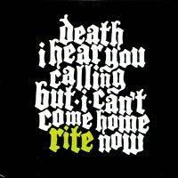 Rite - Death I Hear You Calling But I Can't Come Home Rite Now (IMPORT) (CD) Cover Art
