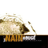 Nain Rouge, The - Whatever Helps You Sleep at Night (CD EP) Cover Art