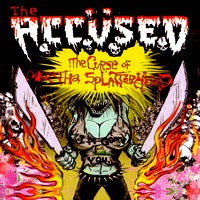 Accused, The - The Curse of Martha Splatterhead (CD) Cover Art