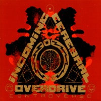 Incoming Cerebral Overdrive - Controverso (IMPORT) (CD) Cover Art