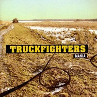 Truckfighters - Mania (IMPORT) (LP) Cover Art