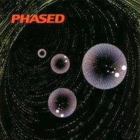 Phased - A Sort of Spasmic Phlegm Induced by Leaden Fumes of Pleasure (IMPORT) (CD) Cover Art