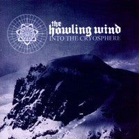 Howling Wind, The - Into the Cryosphere (IMPORT) (CD) Cover Art