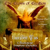 Lucifer Was - The Crown of Creation (IMPORT) (CD) Cover Art