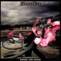 Boulder - Ravage and Savage (CD) Cover Art