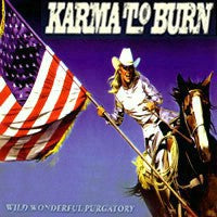 Karma to Burn - Wild, Wonderful Purgatory (CD) Cover Art