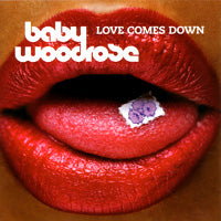 Baby Woodrose - Love Comes Down (Re-issue) (IMPORT) (CD) Cover Art