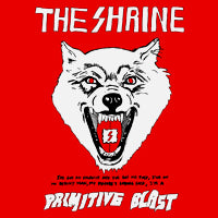 Shrine, The - Primitive Blast (CD) Cover Art